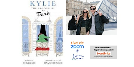 Live Author Reading! Kylie the Crocodile in Paris by Oliver Gee tickets