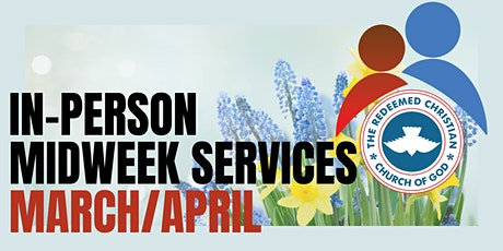 Midweek Services - March & April 2021 tickets