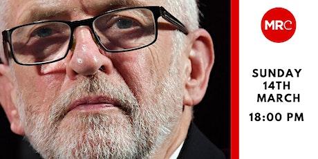A Free Media For A Free Society: Jeremy Corbyn tickets