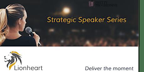 Strategic Speaker Series.   Part 1: Principles of effective communication tickets