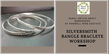 Silversmith Bangle Bracelet Workshop tickets