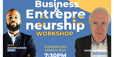 Business and Entrepreneurship Workshop With James Murdoch tickets