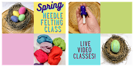 Spring Needle Felting Class tickets