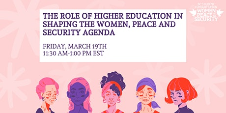 Role of Higher Education in Shaping the Women, Peace and Security Agenda tickets