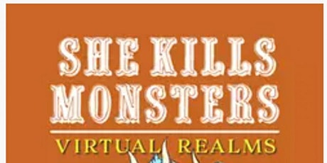 Apr 24: She Kills Monsters, Virtual Realms @ Central Stage Theatre (ONLINE) tickets