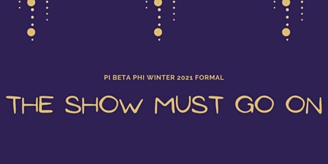 Pi Beta Phi Winter 2021 Virtual Formal tickets