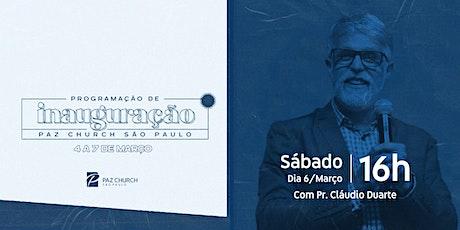 Inauguração Paz São Paulo | Sábado (6/Março) | 16h  (1º Culto) ingressos