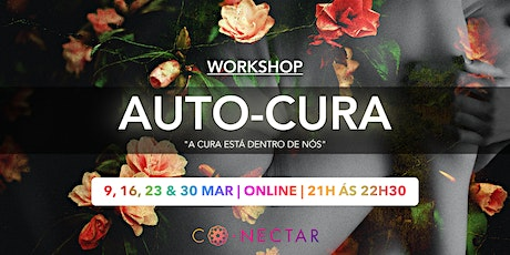 "Workshop ""Auto-Cura"" bilhetes"