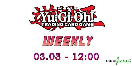 Yu-Gi-Oh! Weeky Tournament tickets
