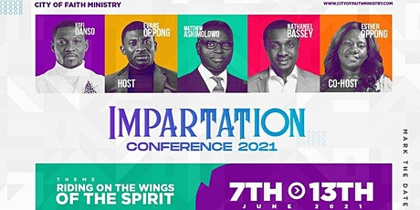 IMPARTATION CONFERENCE 2021 - City of Faith Ministry (UK) tickets