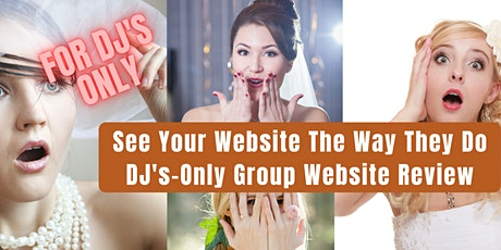 DJ's-Only: Group Website Review Training with Alan Berg CSP tickets