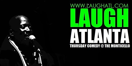 Thursday Comedy  presented by Laugh Atlanta tickets