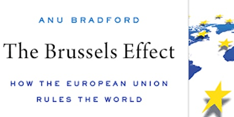 The Brussels Effect: How the European Union Rules the World tickets