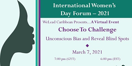 IWD 2021 Forum Choose to Challenge Unconscious Bias & Reveal Blind Spots tickets