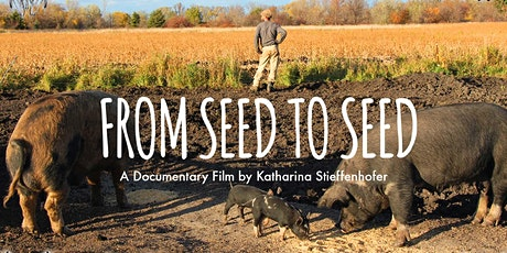 From Seed to Seed film screening and Q&A tickets