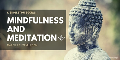 A Singleton Social: Mindfulness and Meditation Session tickets