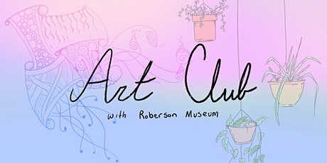 Art Club with Roberson Museum entradas