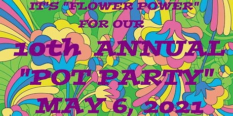 """10th ANNUAL """"POT PARTY"""" tickets"""