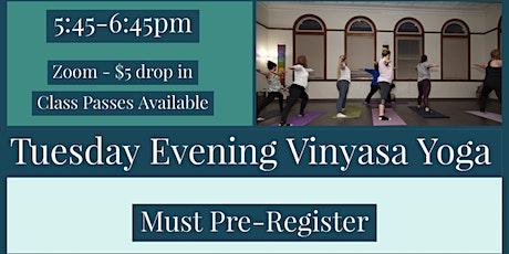Tuesday Evening - Vinyasa Yoga tickets
