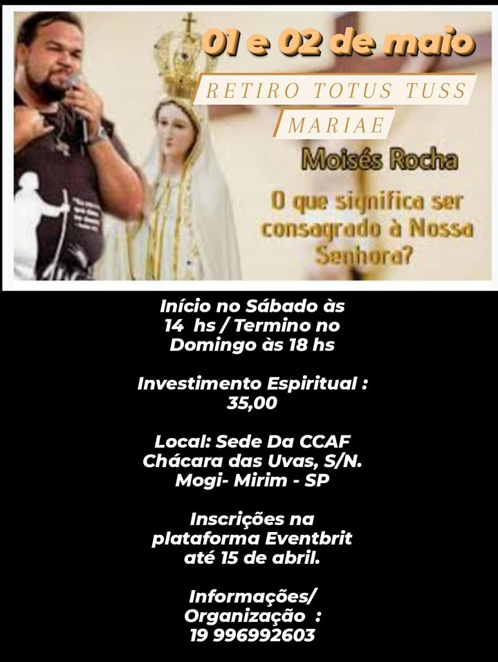 Imagem do evento RETIRO TOTUS TUUS MARIAE COM MOISES ROCHA