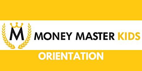 MONEY MASTER KIDS(MMK) ORIENTATION biglietti