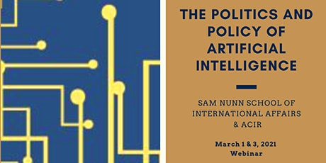 The Politics and Policy of Artificial Intelligence tickets