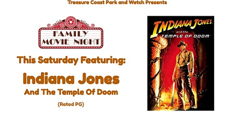 Saturday Drive In Movie Nights   Indiana Jones And The Temple Of Doom tickets