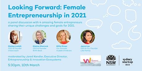 Looking Forward: Female Entrepreneurship in 2021 tickets