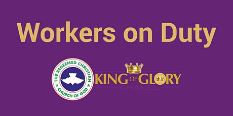 Workers On Duty @ RCCG King of Glory Chapel Calgary AB tickets