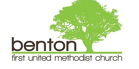 March 7th   9:00 Worship Benton FUMC tickets