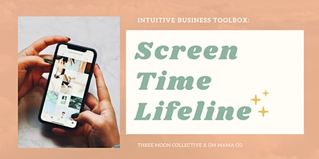 Intuitive Business Toolbox: Screen Time Lifeline tickets