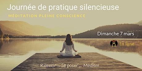 Journée de pratique en silence - Méditation Pleine Conscience billets