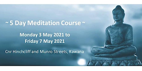 5 Day Meditation Course tickets