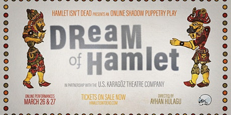 HID Presents Dream of Hamlet tickets
