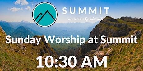 Sunday Worship at Summit   10:30 AM tickets