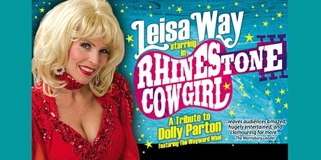 Rhinestone Cowgirl: The Music of Dolly Parton Starring Leisa Way-DRIVE-IN tickets