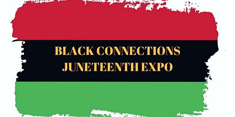 Black Connections Juneteenth Expo tickets