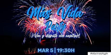 ¡Más Vida Party! entradas