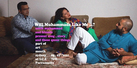 Will Muhammads Like Me...? tickets