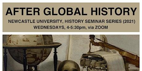 Dr Misha Ewen, After Global History seminar tickets