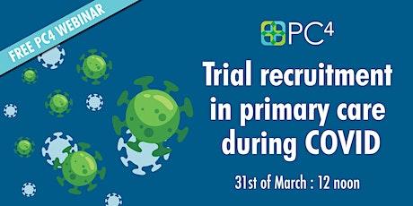 PC4 Webinar - Trial Recruitment During COVID-19 tickets