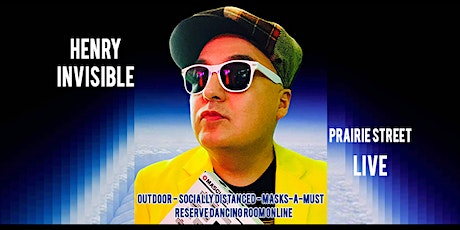 Henry Invisible Returns to Prairie Street Live tickets