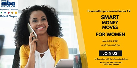 Financial Empowerment Series #2 Smart Money Moves for Women tickets