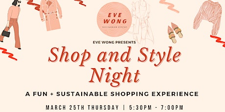 SHOP + STYLE NIGHT WITH EVE WONG tickets