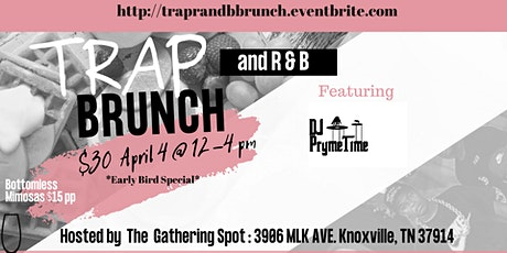 Trap & R&B Brunch at The Gathering Spot tickets