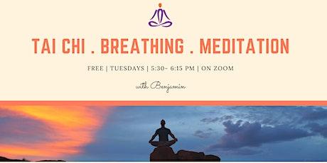 Tai Chi . Breathing . Meditation tickets