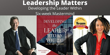 Leadership Matters Mastermind - Developing the Leader Within tickets