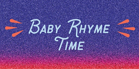 Baby Rhyme Time @ the Library! tickets