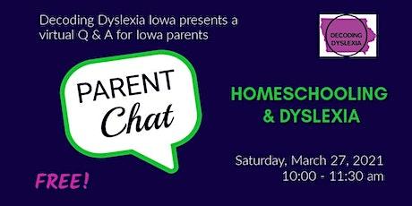 Parent Chat:  Homeschooling & Dyslexia tickets
