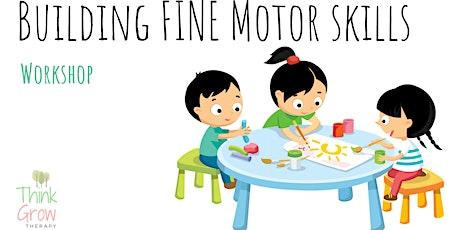 Copy of Building Fine Motor Skills Workshop tickets
